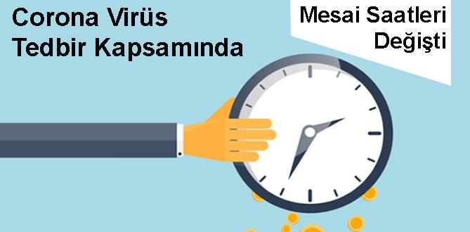 Odamız Korona Virüs Salgını Tedbiri Kapsamında Mesai Saatlerini Yeniledi